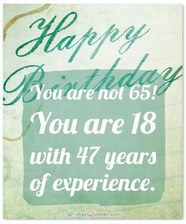 Happy 65th Birthday.