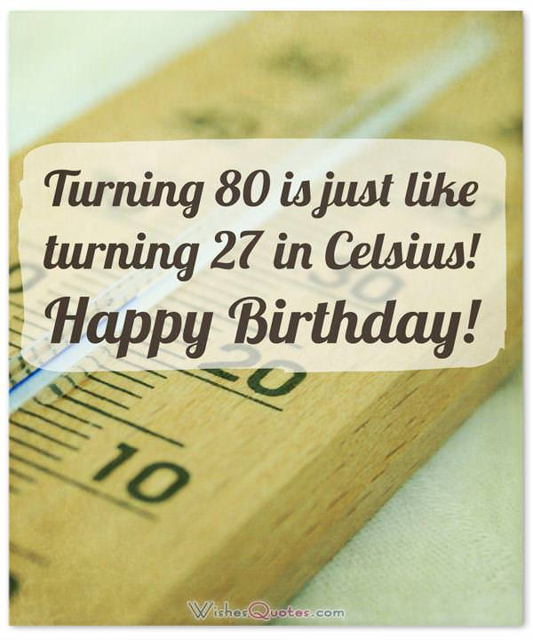Extraordinary 80th birthday wishes suited for any 80 year old funny 80th birthday wishes m4hsunfo