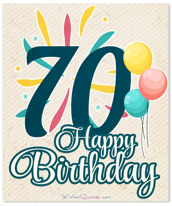 Funny 70th Birthday Wishes Happy
