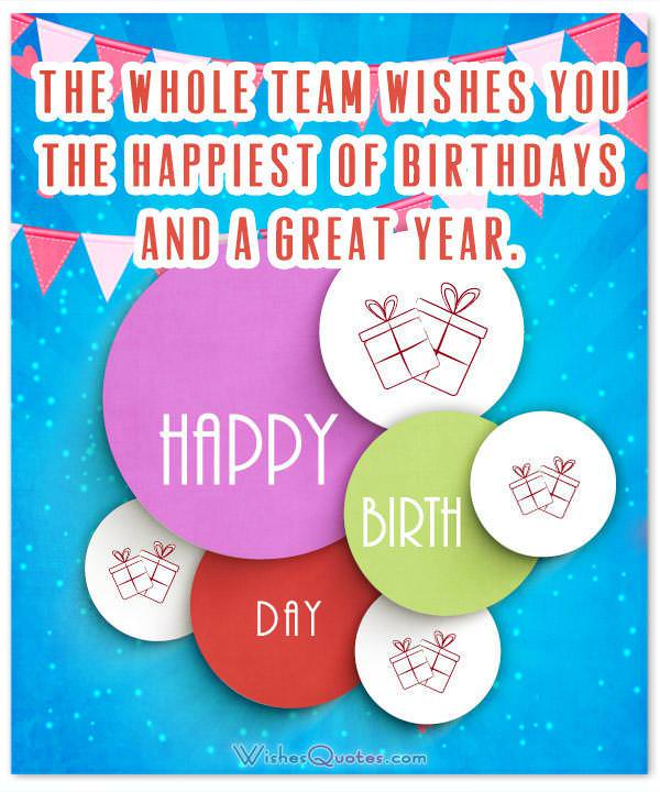 Birthday Wishes for Employees: Team Wishes Happiest Of Birthdays