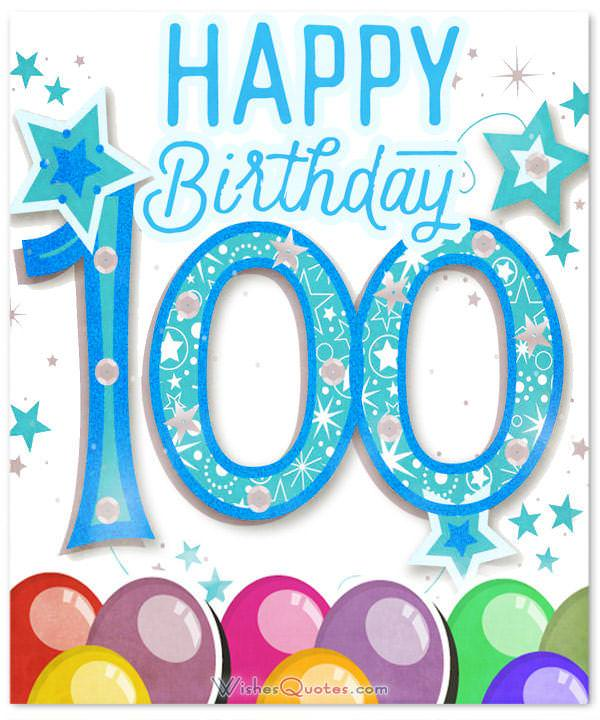 The Best 100th Birthday Wishes Of Century To Make Any 100 Year