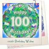 The Best 100th Birthday Wishes of the Century to Make any 100 Year Old Feel Special!