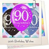 Birthday Wishes for 90year Olds to Give them that Extra Will to Reach 100!