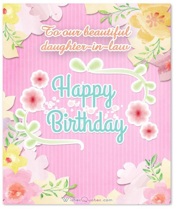 To Our Beautiful Daughter In Law Happy Birthday
