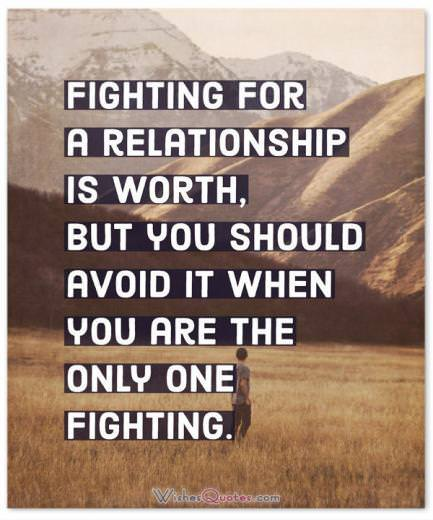 Fighting For A Relationship Is Worth