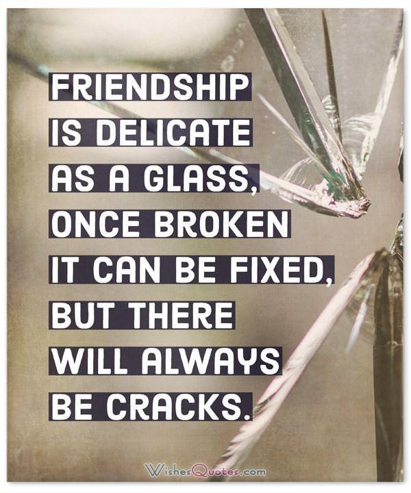 Friendship Is Delicate As A Glass