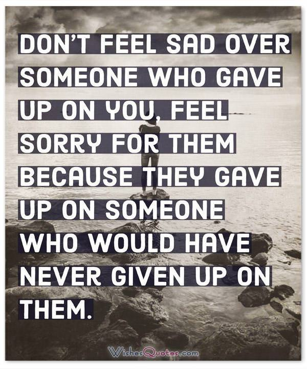 Sad Over Someone Who Gave Up On You
