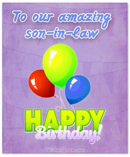 To Our Amazing Son In Law Happy Birthday