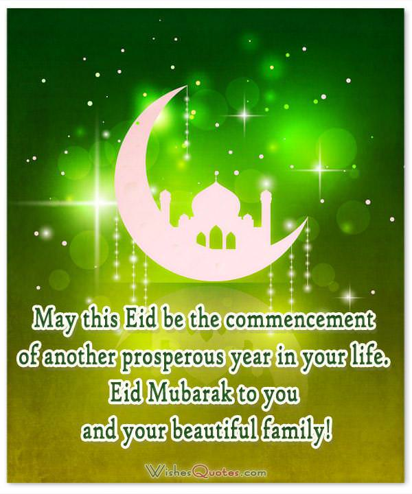 Eid Mubarak To You And Your Beautiful Family