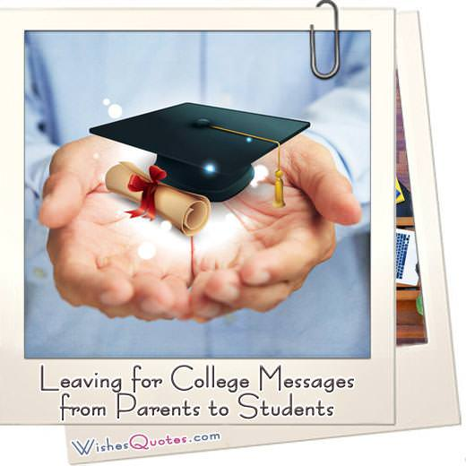 Leaving For College Messages From Parents To Students
