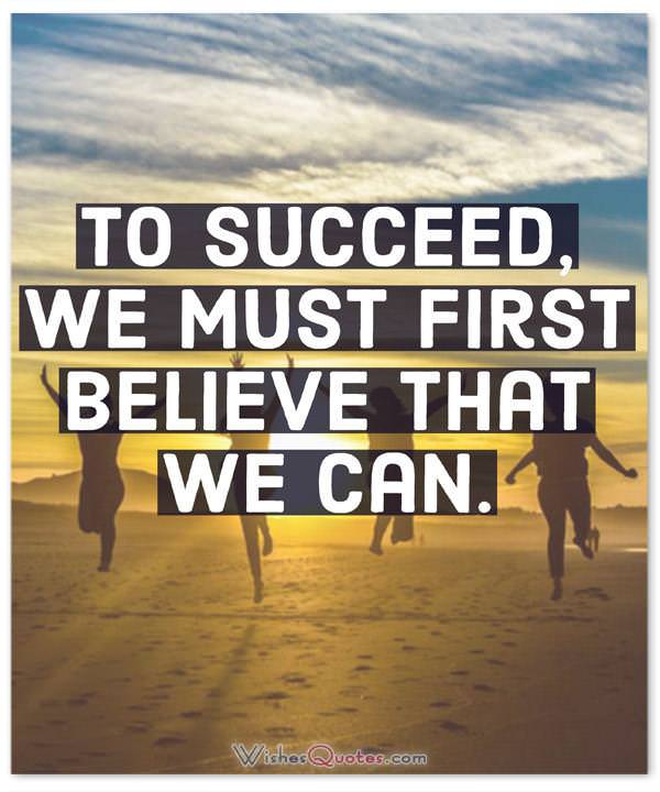 First Believe That We Can
