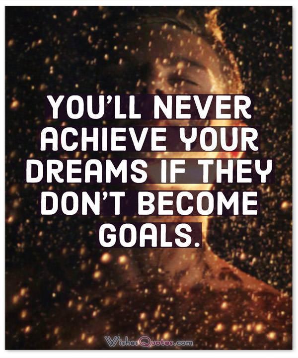 Dreams Become Goals