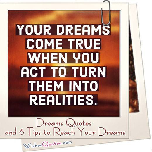 Dreams Quotes, Sayings and Tips to Reach Your Dreams ...
