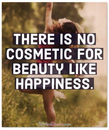 Happiness Quotes Cosmetic For Beauty