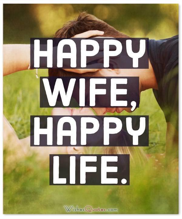 Happiness Quotes Happy Wife Happy Life