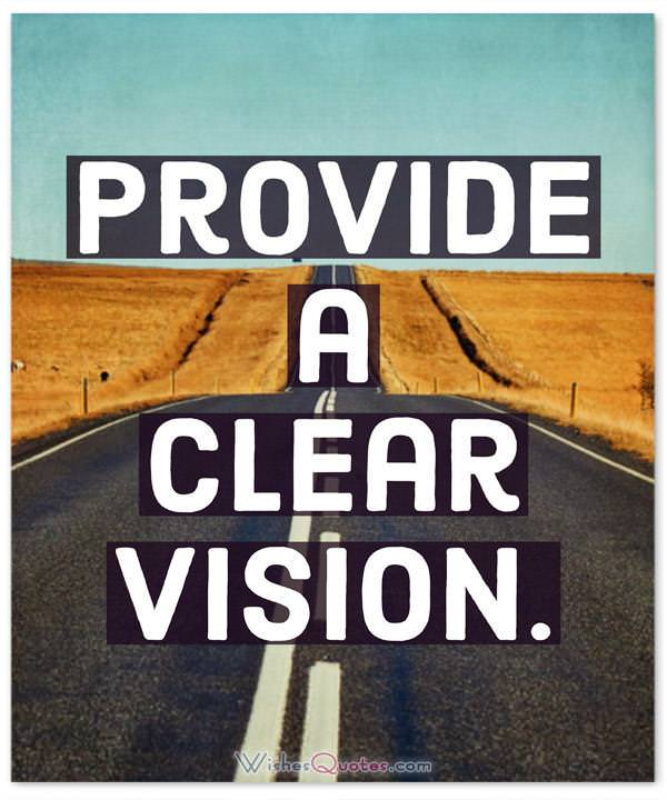 Leadership Quotes: Provide a clear vision.