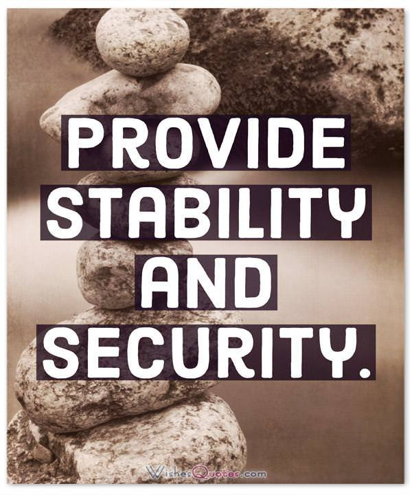 Leadership Quotes: Provide stability and security.