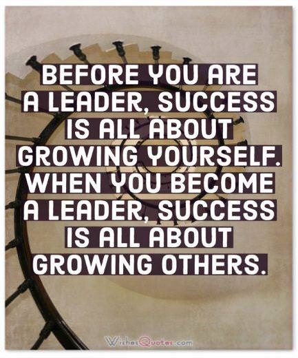 Success Is All About Growing Others