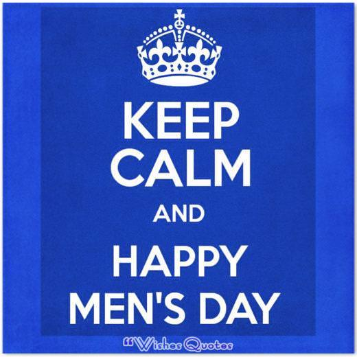 Keep Calm And Happy Men's Day