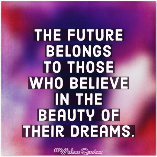 Future Belongs To Those