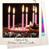 History Of The Birthday Cake And Candles Featured