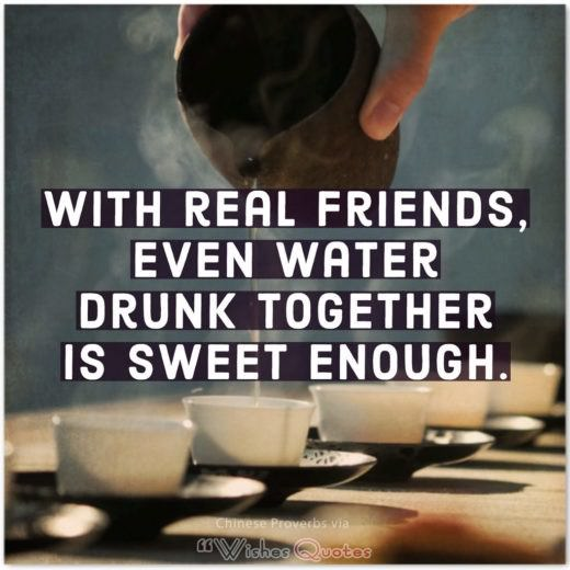With real friends, even water drunk together is sweet enough.