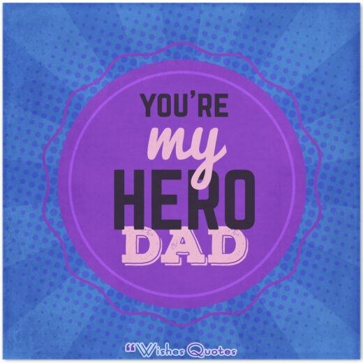 You Are My Hero Dad