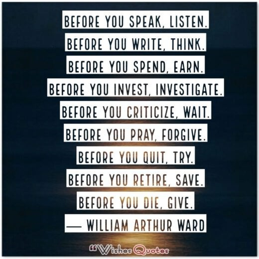 Before you… Quote by William Arthur Ward