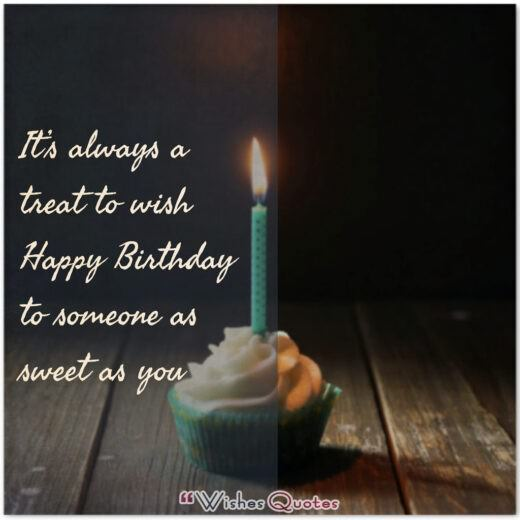 Happy Birthday Quotes and Wishes for Boyfriend - Happy Birthday To Someone As Sweet As You