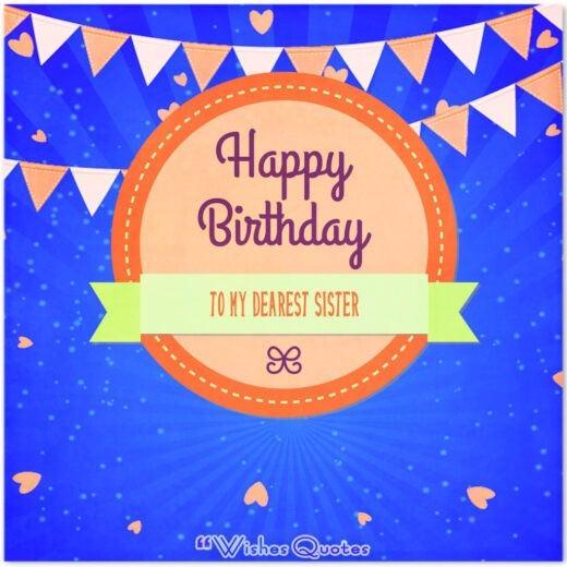 Happy birthday to my dearest sister.