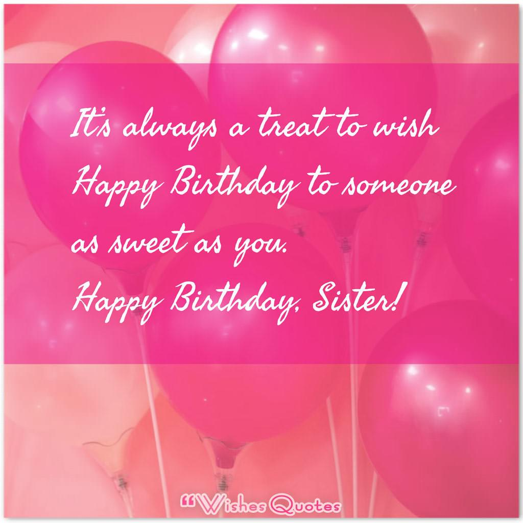 100+ Cute Birthday Wishes for Sister By WishesQuotes