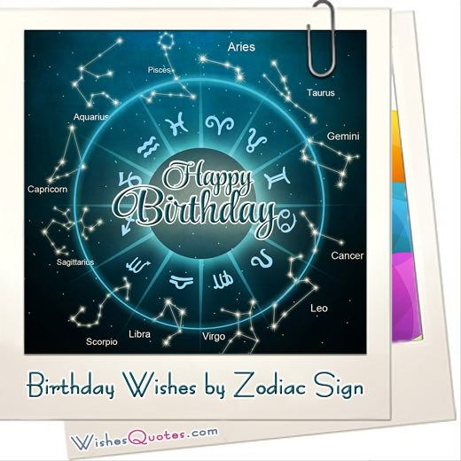 Birthday Wishes by Zodiac Sign