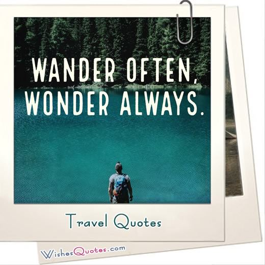 Best Travel Quotes To Inspire You To Explore The World