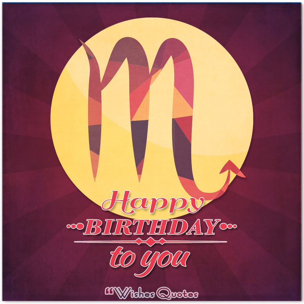Scorpio Birthday Wishes and Messages By WishesQuotes