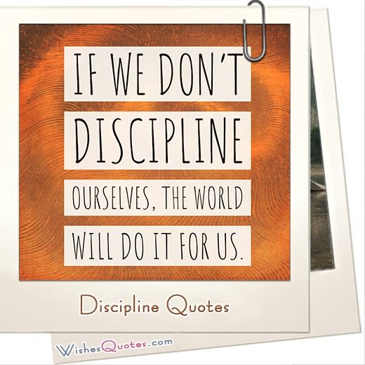 40 Discipline Quotes And 6 Tips To Build Self-discipline