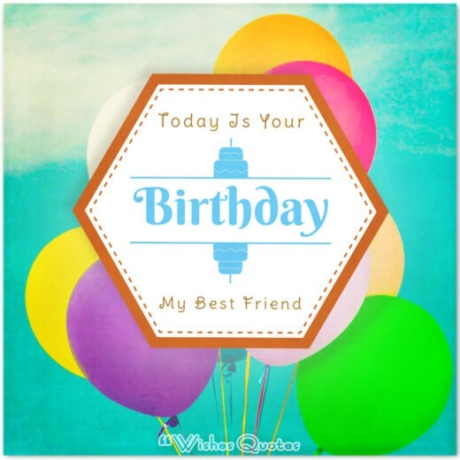 Birthday Wishes For Your Best Friends (with Cute Images)