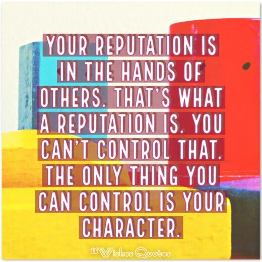 150 Character Building Quotes And 8 Tips For Building A Great Character