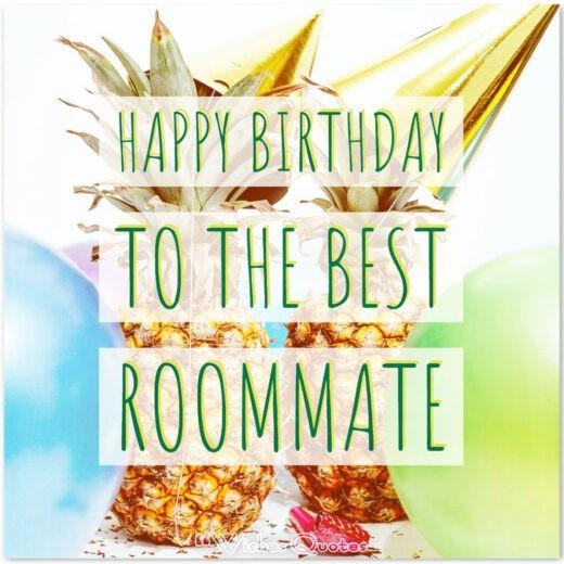 Happy Birthday to the best roommate