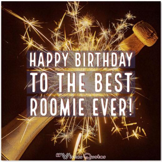 Happy Birthday to the best roomie ever!