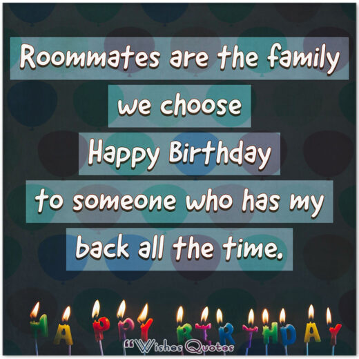 Birthday Wishes For Roommate – Even Roommates Need Birthday Hugs