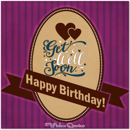 Birthday And Get Well Wish