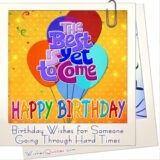 Birthday Wishes for Someone Going Through Hard Times